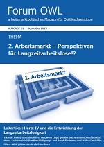 2. Arbeitsmarkt - Perspektiven für Langzeitarbeitslose!?